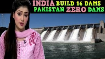INDIA BUILD 16 DAMS IN PUNJAB, PAKISTAN 0 (zero)